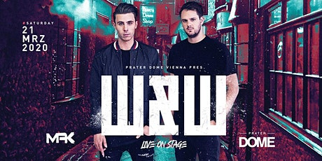 W&W Live | Prater DOME Wien tickets