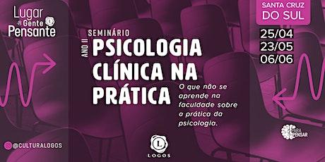 Psicologia Clínica na Prática ingressos