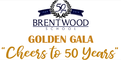 """""""Cheers to 50 Years"""" Brentwood School's Golden Gala Celebration tickets"""