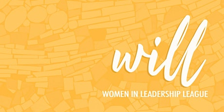 WILL: Women in Leadership League - GOING SOCIAL Panel tickets