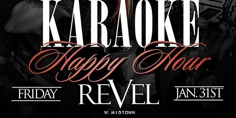 Classic Fridays at Revel w/ Happy Hour Karaoke at 6pm tickets