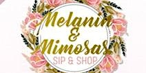 Melanin & Mimosas | Sip and Shop Event