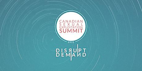 Canadian Sexual Exploitation Summit 2021 tickets