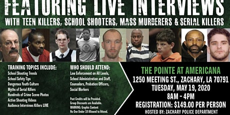 Profiling Teen Killers, School Shooters, Mass Murderers and Serial Killers by Phil Chalmers-Zachary, Louisiana, May 19, 2020 tickets