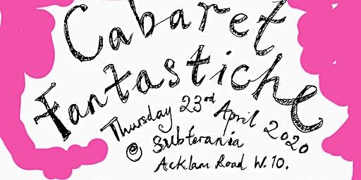 Cabaret Fantastische fundraiser for everychildachance.co.uk