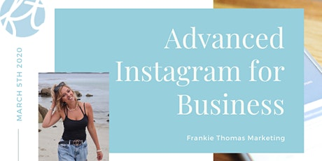 Advanced Instagram for Business tickets