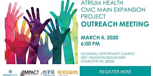 Atrium Health CMC Main Expansion Project Outreach Meeting