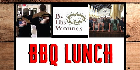 BBQ Lunch - A Fundraiser for By His Wounds tickets