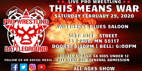 Pro Wrestling Battleground: This Means War! tickets