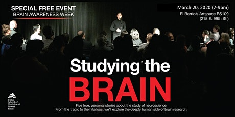 "5th Annual ""Studying the Brain:"" A neuroscience storytelling event hosted by Mount Sinai's Friedman Brain Institute tickets"