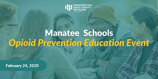 Manatee Schools Opioid Prevention Education Event