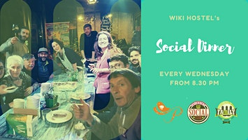 Social Dinner: genuine food, family tables, amazing company!