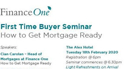 First Time Buyer Mortgage Seminar tickets