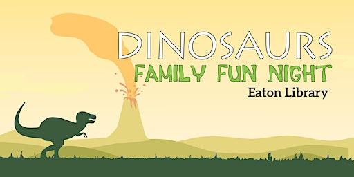 Family Fun Night: DINOSAURS!