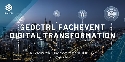 GeoCTRL Fachevent, Digital Transformation