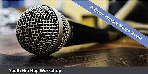Youth Hip Hop Workshop: A Black History Month Event