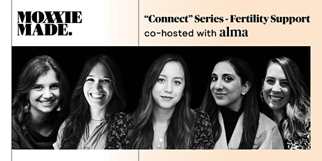 """MoxxieMade x Alma """"Connect"""" Series - Fertility Support tickets"""