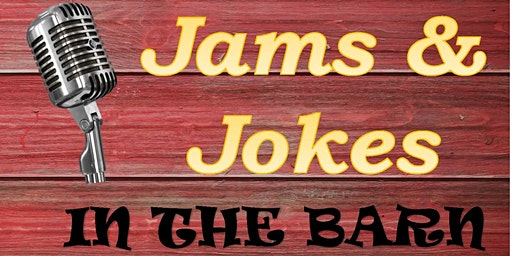 Jams & Jokes In The Barn