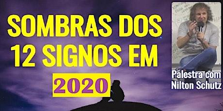 Palestra A Sombra dos Signos em 2020 – Nilton Schutz ingressos