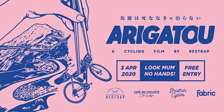 Screening: Arigatou - A cycling film by Restrap tickets