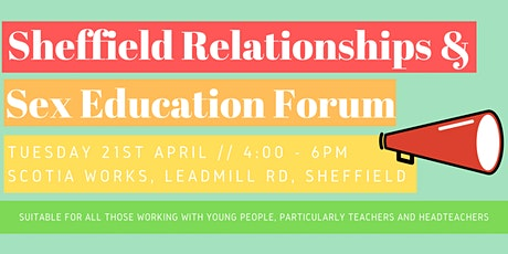 Sheffield Relationships and Sex Education Forum (RSE) tickets