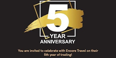 Encore Travel 5th Birthday Party tickets