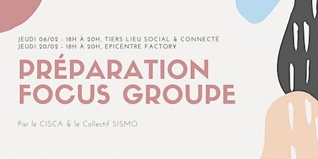Préparation Focus Groupe - Collectif SISMO billets