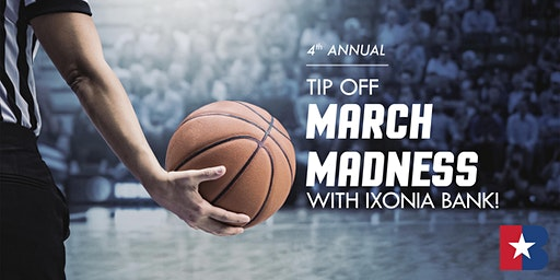 """4th ANNUAL """"Tip Off to March Madness with Ixonia Bank"""" Event"""