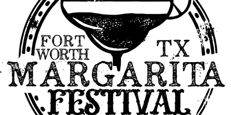 Fort Worth Margarita Festival tickets