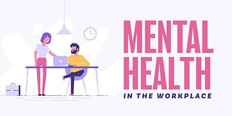 Mental Health in the Workplace Workshop tickets