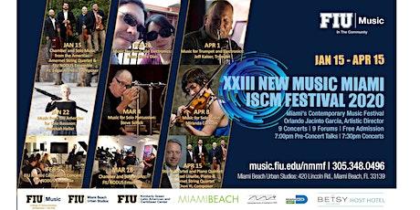 XXIII New Music Miami ISCM Festival 2020 tickets