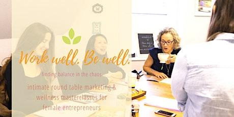 Work Well. Be Well.: A business & wellness masterclass in Manchester tickets