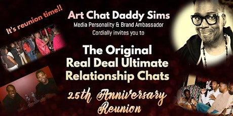 The Original Real Deal Relationship Chats 25th Anniversary Reunion tickets