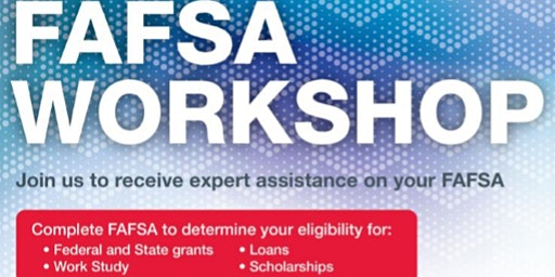 Olive Harvey College Financial Aid Office-FAFSA Friday's Workshops