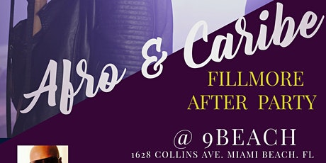 AFRO-CARIBE PRESENTS FILLMORE CONCERT AFTER PARTY. tickets