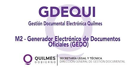 MODULO 2: GENERADOR ELECTRÓNICO DE DOCUMENTOS OFICIALES (GEDO) entradas