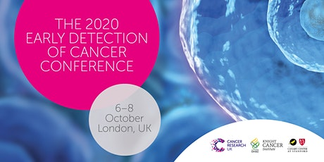 Early Detection of Cancer Conference 2020 tickets