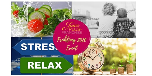 Juice Plus+ Franchise - Frühling 2020 Event