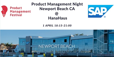 Product Management Night Newport Beach @HanaHaus tickets