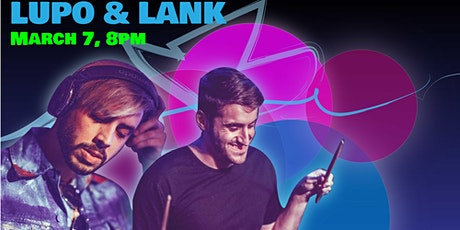 Lupo & Lank tickets