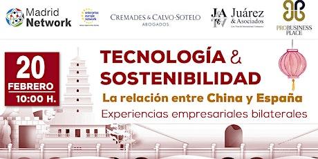 Tecnología y Sostenibilidad. La relación entre China y España tickets