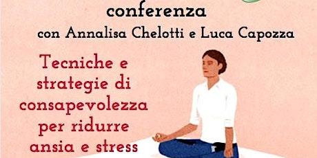 Mindfulness e Lavoro: tecniche ridurre ansia e stress | Conferenza biglietti