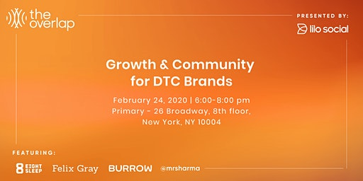 The Overlap: Growth & Community for DTC Brands