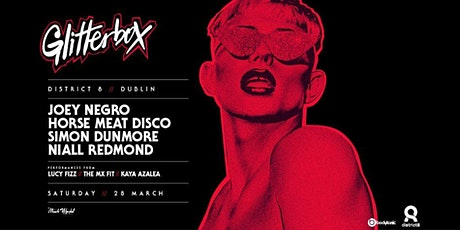 Glitterbox | Dublin at District 8 // tickets