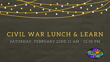 Civil War Lunch & Learn Sound Read