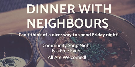 Dinner With Neighbours Soup Night tickets