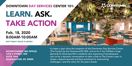 Downtown Day Services Center 101: LEARN. ASK. TAKE ACTION! tickets