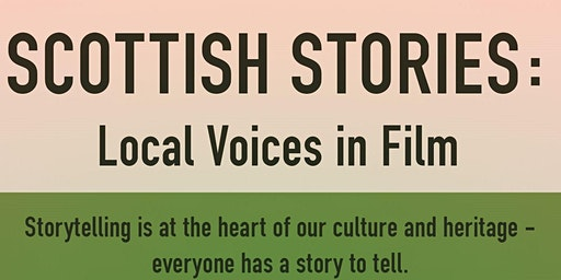 Scottish Stories:Local Voices in Film