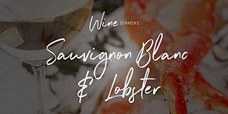 Wine Dinner - Sauvignon Blanc & Lobster tickets