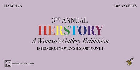 3rd Annual HERSTORY: A Womxn's Gallery Exhibition tickets